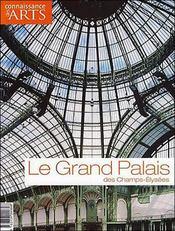 Connaissance Des Arts N.319 ; Le Grand Palais - Intérieur - Format classique