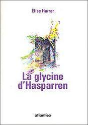 La glycine d'Hasparren - Intérieur - Format classique