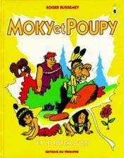 Moky Et Poupy T.8 ; Le Totem D'Or - Couverture - Format classique