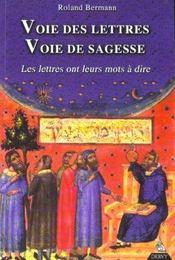 Voie Des Lettres Voie De Sagesse - Intérieur - Format classique