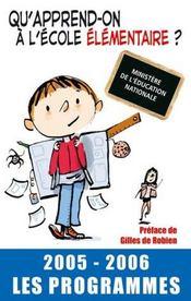 Qu'Apprend-On A L'Ecole Maternelle ? 2005-2006 Les Programmes - Intérieur - Format classique