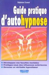Guide pratique d'autohypnose - Intérieur - Format classique