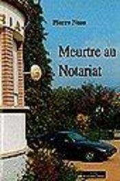 Meurtre au notariat - Intérieur - Format classique
