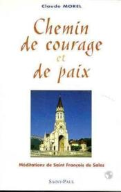 Chemin De Courage Et De Paix - Couverture - Format classique