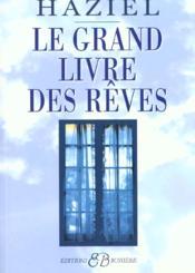 Le grand livre des reves - Couverture - Format classique