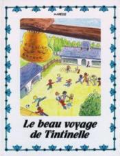 Le Beau Voyage De Tintinelle - Couverture - Format classique