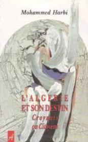 L'Algérie Et Son Destin - Couverture - Format classique