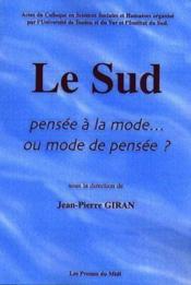 Le Sud Pensee A La Mode... Ou Mode De Pensee ? - Couverture - Format classique