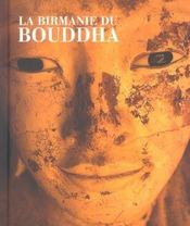 La Birmanie du Bouddha - Intérieur - Format classique