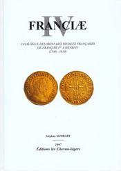 Franciae Iv, Catalogue Des Monnaies Royales Francaises - Intérieur - Format classique