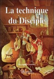 La Technique Du Disciple - Couverture - Format classique