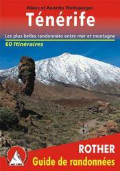 Ténérife ; les plus belles randonnées entre mer et montagne (édition 2007) - Intérieur - Format classique