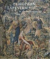 European Tapestries In The Rijksmuseum /Anglais - Couverture - Format classique