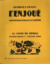 L'Enjoue. 44 Bois Originaux De Valentin Le Campion. Le Livre De Demain N° 155. - Couverture - Format classique