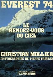 Everest 74. Le Rendez Vous Du Ciel. Collection : L'Aventure Vecue. - Couverture - Format classique