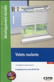 Volets roulants ; conception et mise en oeuvre ; en application de la norme NF DTU 34.4 (2e édition)  - Hubert Lagier