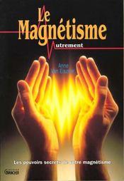Le magnetisme autrement - Intérieur - Format classique