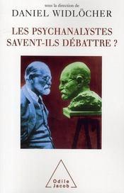 Les psychanalystes savent-ils débattre ? - Intérieur - Format classique