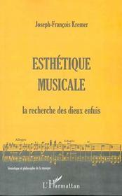 Esthetique Musicale ; La Recherche Des Dieux Enfuis - Intérieur - Format classique