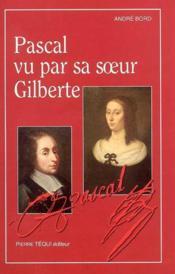 Pascal Vu Par Sa Soeur Gilberte - Couverture - Format classique