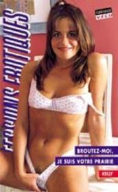 Confessions Erotiques T.254 ; Broutez-Moi, Je Suis Votre Prairie - Couverture - Format classique