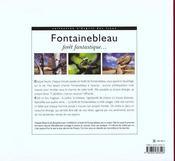 Fontainebleau ; Foret Fantastique - 4ème de couverture - Format classique