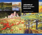 Aquarelle ; peindre des paysages d'après photos - Intérieur - Format classique
