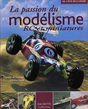 La Passion Du Modelisme Rc Et Miniatures - Intérieur - Format classique