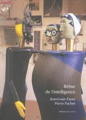 Betise De L Intelligence - Intérieur - Format classique