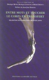 Entre Mots Et Toucher, Le Corps En Transfert. Relaxation Psychanalytique Methode Sapir - Intérieur - Format classique