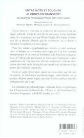 Entre Mots Et Toucher, Le Corps En Transfert. Relaxation Psychanalytique Methode Sapir - 4ème de couverture - Format classique