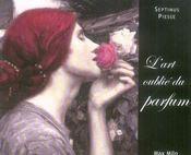 L'art oublié du parfum - Intérieur - Format classique