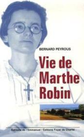 Vie De Marthe Robin - Couverture - Format classique