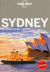 Sydney en quelques jours (2e édition)  - Peter Dragicevich - Collectif Lonely Planet