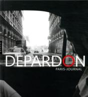 Vente  Depardon Paris-journal  - Raymond Depardon