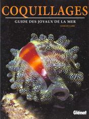 Le Guide Des Joyaux De La Mer ; Les Coquillages - Intérieur - Format classique