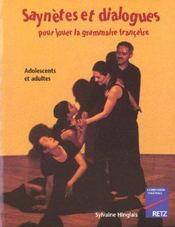Saynetes Et Dialogues Pour Jouer La Grammaire Francaise - Intérieur - Format classique