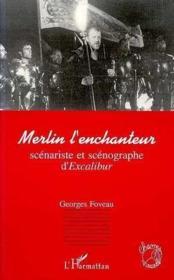 Merlin L'Enchanteur Scenariste Et Scenographe - Couverture - Format classique