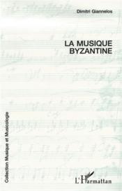 La musique byzantine - Couverture - Format classique