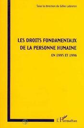 Les Droits Fondamentaux De La Personne Humaine En 1995 Et 1996 - Intérieur - Format classique