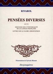Pensées diverses ; discours sur l'universalité de la langue française ; lettres sur le globe aérostatique - Intérieur - Format classique