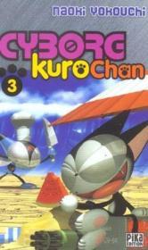 Cyborg Kurochan T.3 - Couverture - Format classique