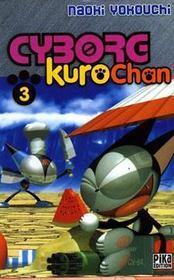 Cyborg Kurochan T.3 - Intérieur - Format classique