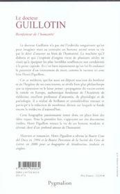 Le Docteur Guillotin, Bienfaiteur De L'Humanite - 4ème de couverture - Format classique