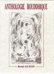 Anthologie Bouddhique - Couverture - Format classique