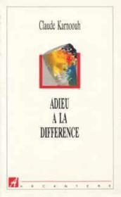 Adieu A La Difference - Couverture - Format classique