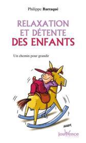 Relaxation Et Detente Des Enfants N.58 - Couverture - Format classique