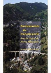Particularites Du Francais Parle Dans La Region De Morez, Haut-Jura - Couverture - Format classique