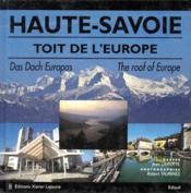 Haute Savoie, toit de l'Europe ; das dach Europas ; the roof of Europe - Couverture - Format classique