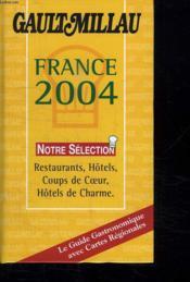 Le Guide Gault-Millau : France 2004 - Couverture - Format classique
